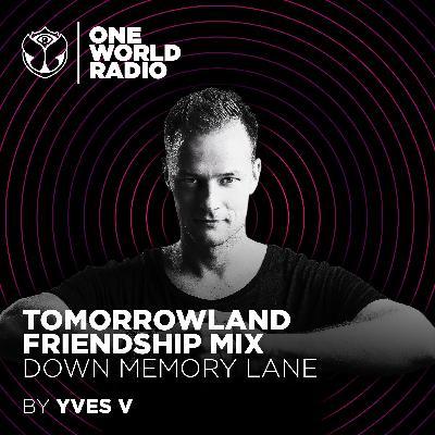 Tomorrowland Friendship Mix - Yves V
