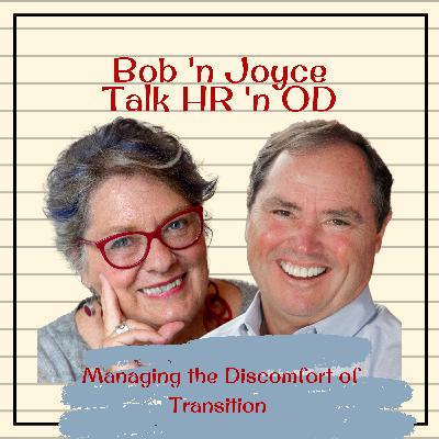 Episode 15: Managing the Discomfort of Transition