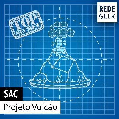 SAC - Projeto Vulcão