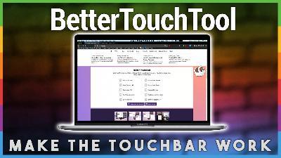 HOM 1: BetterTouchTool - Making the Touchbar Useful