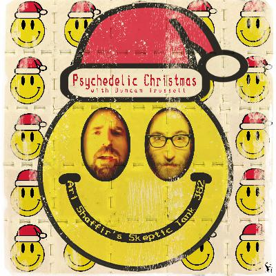#382: Psychedelic Christmas (@DuncanTrussell)