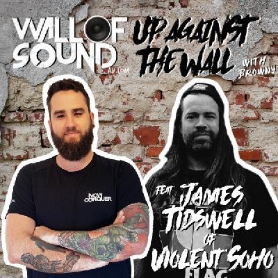 Episode #93 feat. James Tidswell of Violent Soho