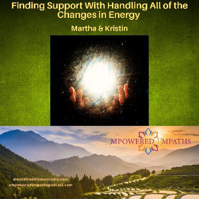 Finding Support With Handling All of the Changes in Energy
