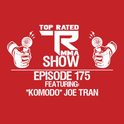 """TRMMA - Ep. 175 - """"Komodo"""" Joe Tran - V3 Fights 125lb Champion"""