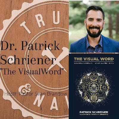 """""""The Visual Word"""" - Dr. Patrick Schreiner"""