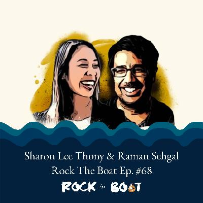 68 | Modern Minorities: Sharon Lee Thony and Raman Sehgal