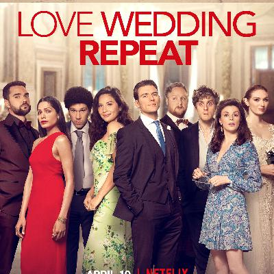 Episode 195 - Love Wedding Repeat