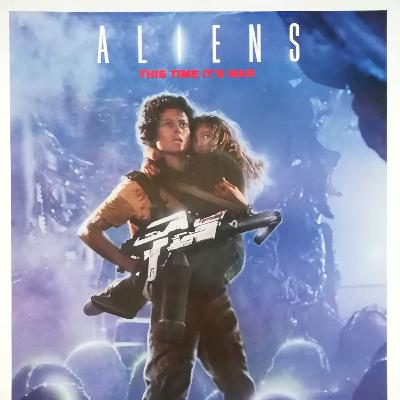 Episode 200b - Aliens (1986)