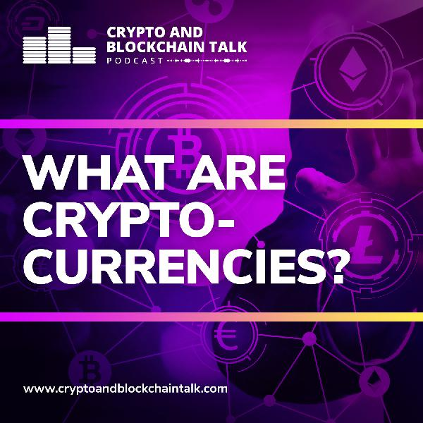 What are Cryptocurrencies? #19