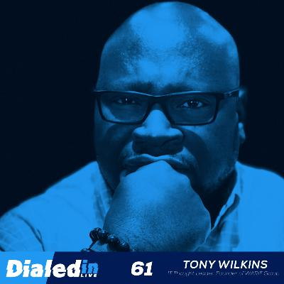 61. The Man Behind the CIO, Tony Wilkins