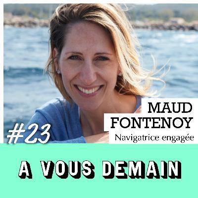 #23 l Maud Fontenoy : l'Atlantique à la rame