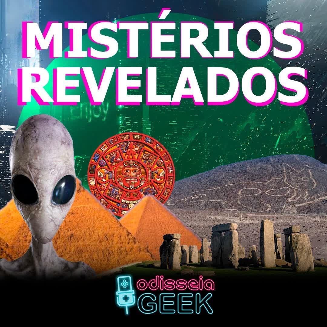 #35 Mistérios Revelados