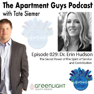 Episode 029: Dr. Erin Hudson-The Secret Power of Service and Contribution