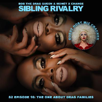 The One About Drag Families