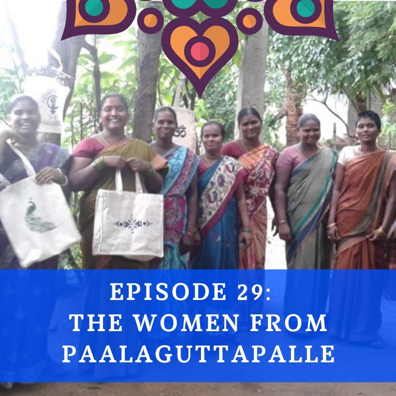 Episode 29 - The Women from Paalaguttapalle