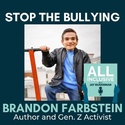 Stop the Bullying: Author and Gen. Z Activist Brandon Farbstein