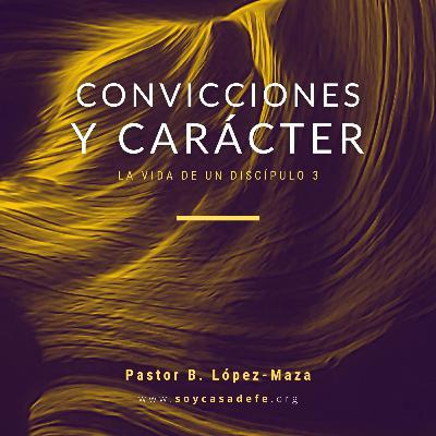 Convicciones y Carácter