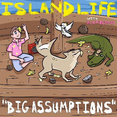 S3E3 - Big Assumptions (w/ Zelda Devon, Toby the Coyote, Carlito the Crocodile, and Cornelius the Cockatoo)