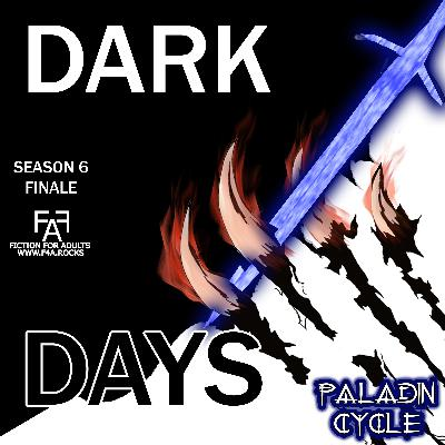 S6:E13 - Dark Days - Episode 32
