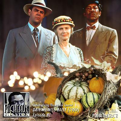 THANKSGIVING SPECIAL - Driving Miss Daisy (1989)