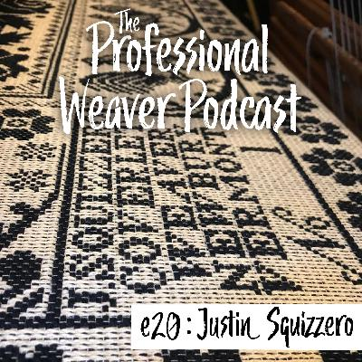 20 : Justin Squizzero Talks Linen, natural dying, & keeping close records.
