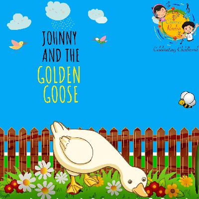 Johnny and The Golden Goose