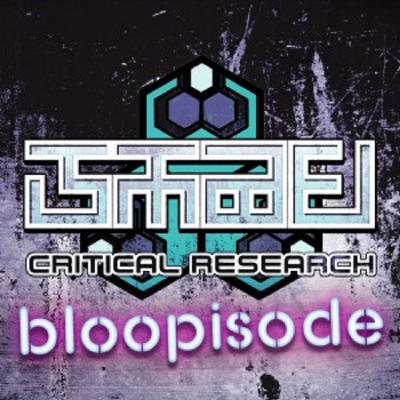 Critical Research :: Bloopisode 001