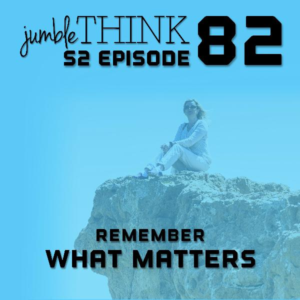 Remember What Matters with Michael Woodward