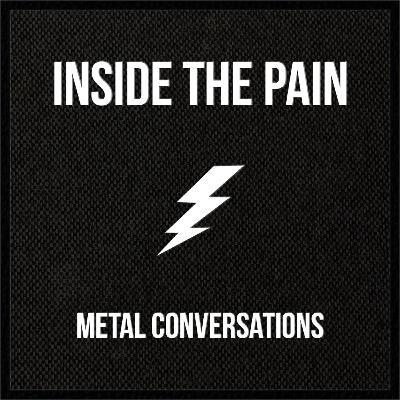 Inside The Pain - Nouveau podcast dédié au métal !