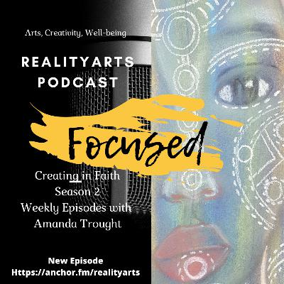 Creating in Faith - Focused Attention