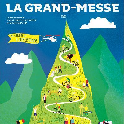 Episode 37 : La Grand-Messe