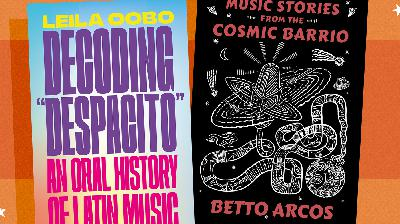 From The 'Cosmic Barrio' To 'Despacito,' Two Latin Music Books We Love