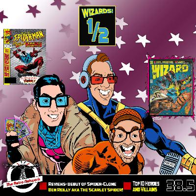 Wizards The Podcast Guide To Comics   Mini Episode 38.5
