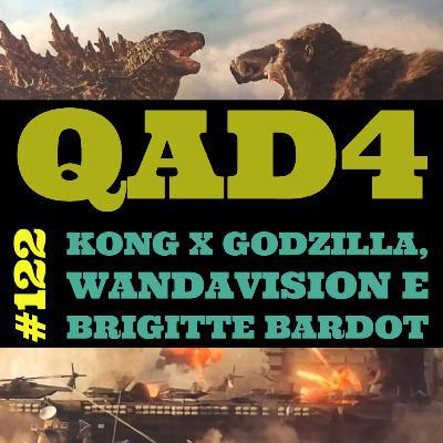 #122 - Kong x Godzilla, WandaVision e Brigitte Bardot
