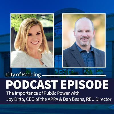 The Importance of Public Power, Part 2: Dan Beans, Director of Redding Electric Utility