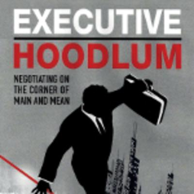 Executive Hoodlum, by author John Costello