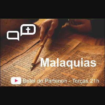 Bíblia na Veia - 007 - Livro de Malaquias - Parte 2