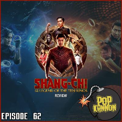 Episode 62 | Shang-Chi and the Legend of the Ten Rings