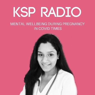 Episode 388: Mental Wellbeing During Pregnancy In Covid Times