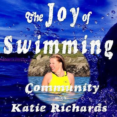 Katie Richards and the power of building a Community of cold water swimmers