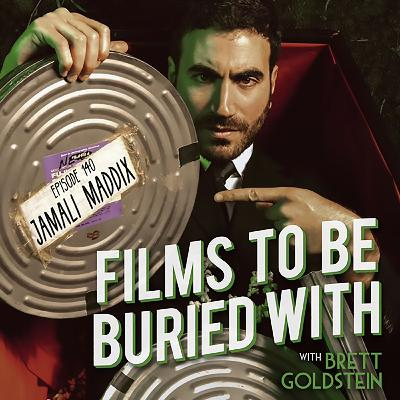 Jamali Maddix • Films To Be Buried With with Brett Goldstein #139