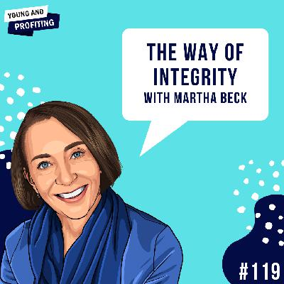 #119: The Way of Integrity with Martha Beck