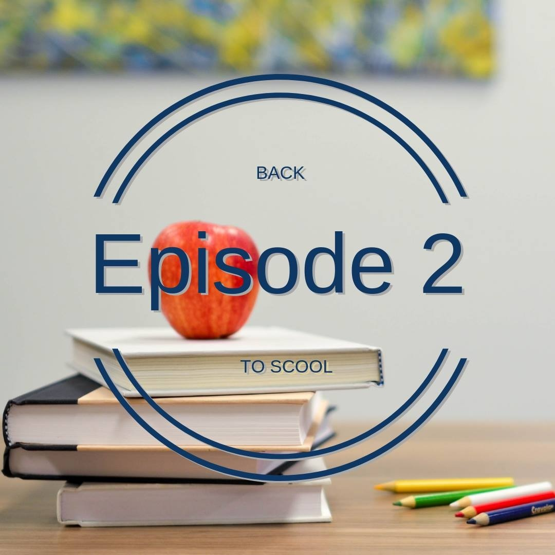 Back to School: Season 1 Episode 2