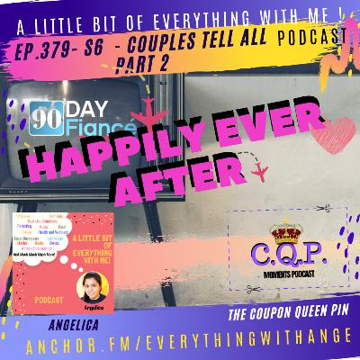 90 Day Fiancé - Happily Ever After - The Couples Tell All Part 2