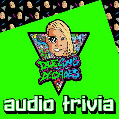 Audio Trivia is back with another retro blast from the past!