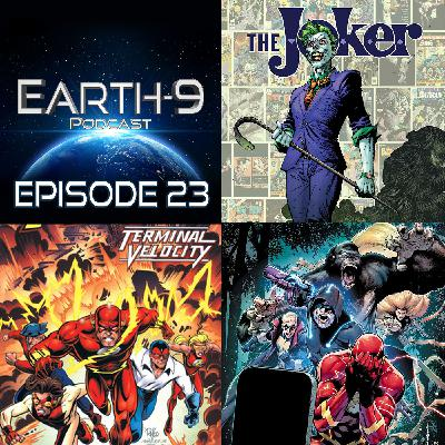 Earth-9 Podcast – Ep23 - The Flash Age