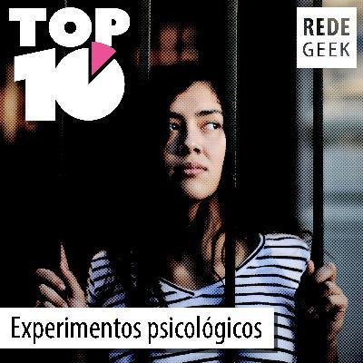 TOP 10 – Experimentos psicológicos