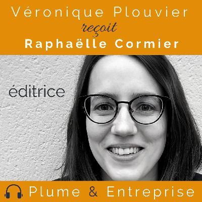 # 33 Raphaëlle Cormier, éditrice