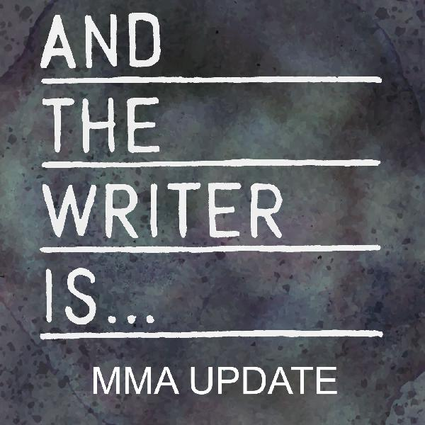 Ep. 52: An Update on the MMA