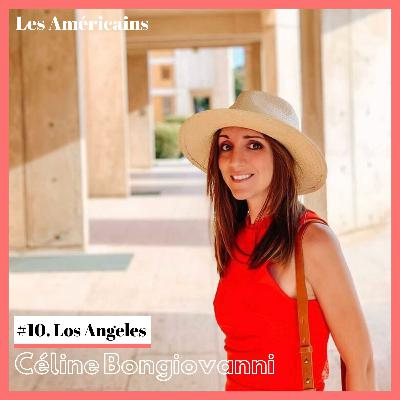 E10. Visite de Los Angeles avec Céline Bongiovanni, architecte